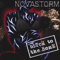 Novastorm | Bitch to the Bone