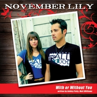 November Lily | With or Without You