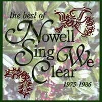 Nowell Sing We Clear | The Best of Nowell Sing We Clear, 1975-1986