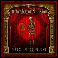 Nox Arcana | Theater of Illusion