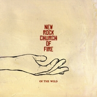 New Rock Church of Fire | Of the Wild