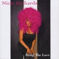 Nicki Richards | Bring The Love