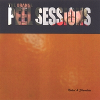 Naked & Shameless | The Orange Peel Sessions