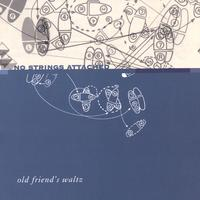 No Strings Attached | Old Friends Waltz