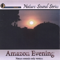 Nature Sound Series | Amazon Evening (Nature sounds only version)