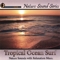 Nature Sound Series | Tropical Ocean Surf (Nature Sounds With Relaxation Music)