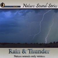 Nature Sound Series | Rain & Thunder (Nature Sounds Only version)