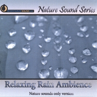 Nature Sound Series | Relaxing Rain Ambience (Nature sounds only version)
