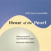 NSU Jazz Ensemble with Scott Wendholt | Hour of the Pearl