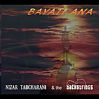 Nizar Tabcharani and the Backstrings | Bayati Ana