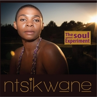 Ntsikwane | The Soul Experiment
