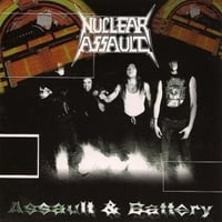 Nuclear Assault | Assault & Battery