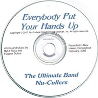 Nu-Cullers (The Ultimate Band) | EveryBody Put Your Hands Up