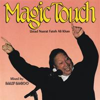 Nusrat fateh Ali Khan | Magic Touch