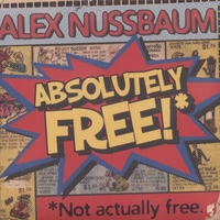 Alex Nussbaum | Absolutely Free!*