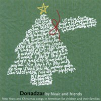 Nvair | Donadzar: New Years and Christmas Songs in Armenian for Children and Their Families