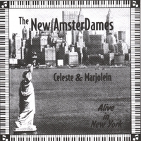 Celeste | New AmsterDames/ Alive In New York