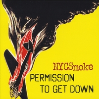 NYCSmoke | Permission To Get Down