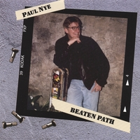 Paul Nye | Beaten Path