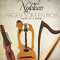 Nykken | Fager Som En Ros (Fair As A Rose)