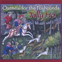 Oatmeal for the Foxhounds | Tally Ho