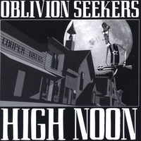 Oblivion Seekers | High Noon