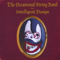 Occasional String Band | Intelligent Design