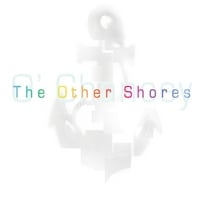 O' Chancey | The Other Shores