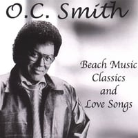 O.C. Smith | Beach Music Classics & Love Songs