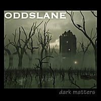 Odds Lane | Dark Matters