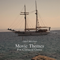 Oded Melchner | Movie Themes For Classical Guitar