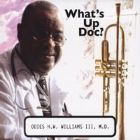 Odies Williams Jazz Quintet | Whats Up Doc?