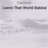 Oenyaw | Leave That World Behind