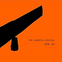 Of Ego | The Landfill Musical