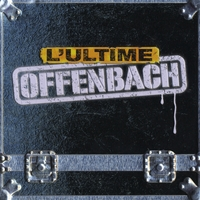 Offenbach | L'ultime