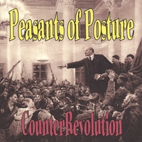 Peasants of Posture | CounterRevolution