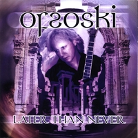Ofsoski | Later Than Never