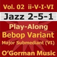 O'Gorman Music | Jazz 2-5-1- Vol 02 Bebop