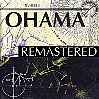 Ohama | Remastered - On the Edge of the Dream...