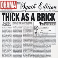 Ohama | Thick As a Brick: The Synth Edition