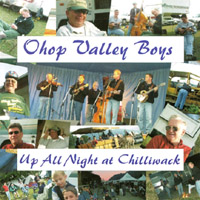 OHOP Valley Boys | Up all Night at Chilliwack