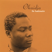 Okaidja | The Traditionalist