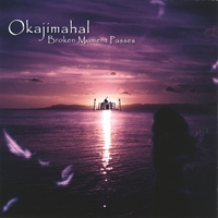 Okajimahal | Broken Moment Passes