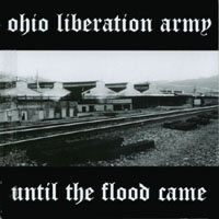 Ohio Liberation Army | Until The Flood Came