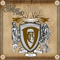 Old Corpse Road | The Bones of This Land Are Not Speechless / The Echoes of Tales Once Told