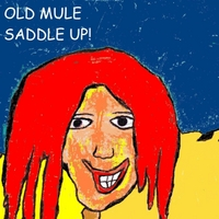 Old Mule | Saddle Up!