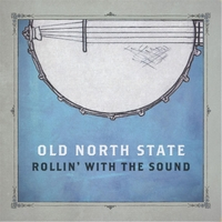 Old North State | Rollin With the Sound