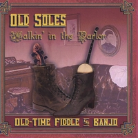 Old Soles (Geff and Masha Goodman Crawford) | Walkin' in the Parlor