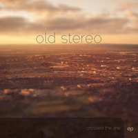 Old Stereo | Crossed the Line