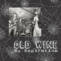 Old Wine | No Expiration